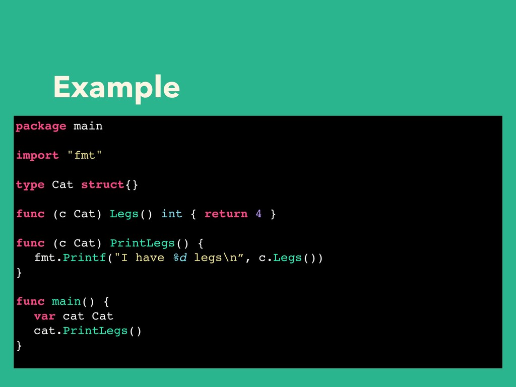 "Example package main import ""fmt"" type Cat stru..."