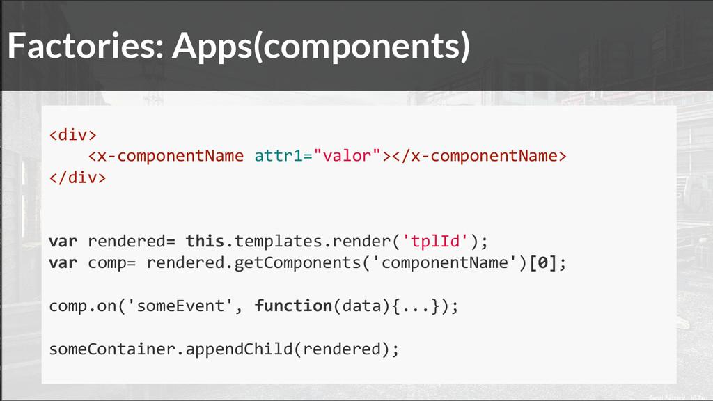 """<div> <x-componentName attr1=""""valor""""></x-compon..."""