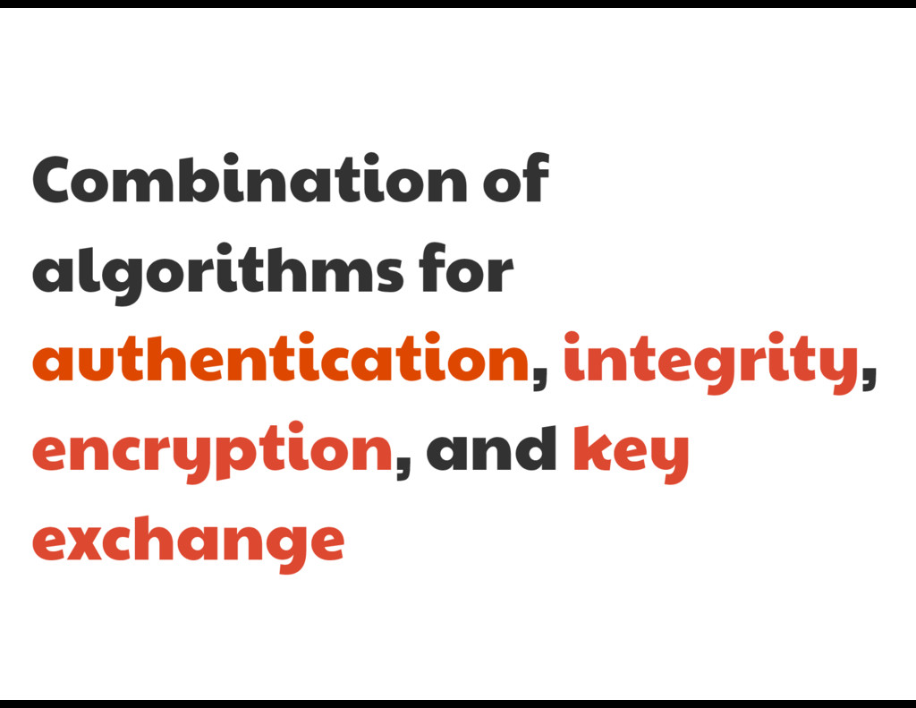 Combination of algorithms for authentication, i...