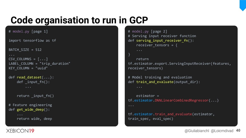 Code organisation to run in GCP 40 # model.py [...