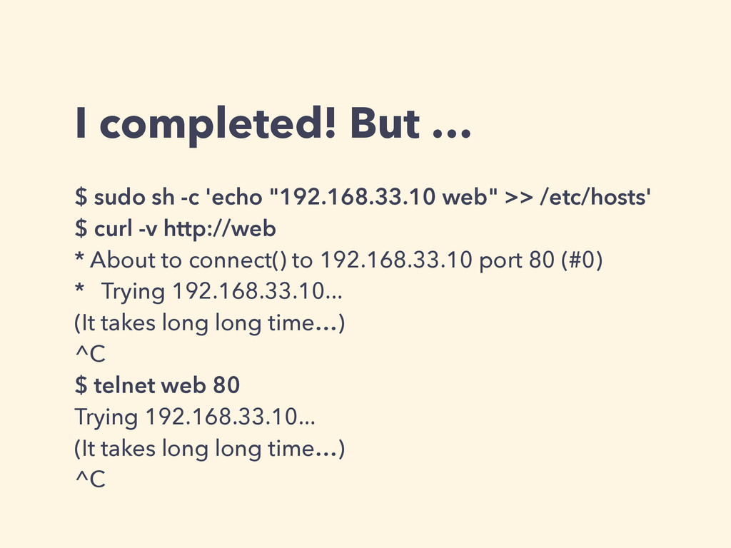 """I completed! But … $ sudo sh -c 'echo """"192.168...."""