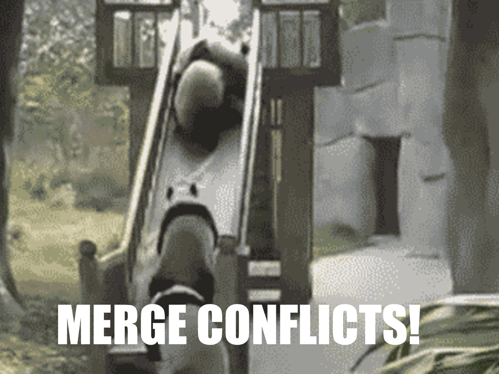 MERGE CONFLICTS!