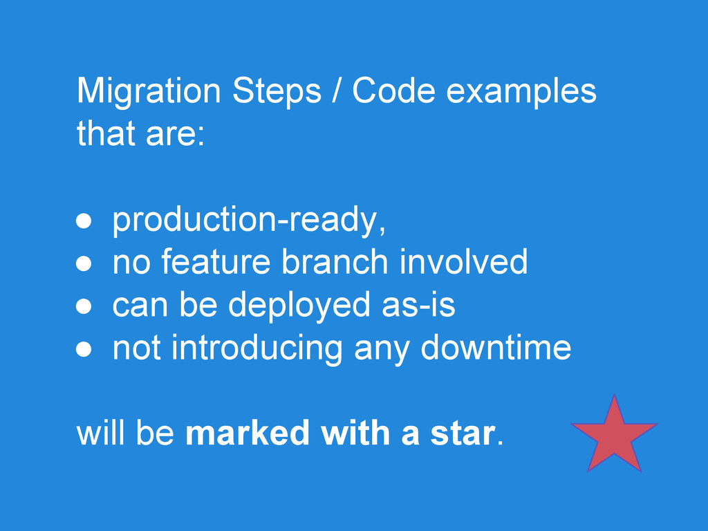 Migration Steps / Code examples that are: ● pro...