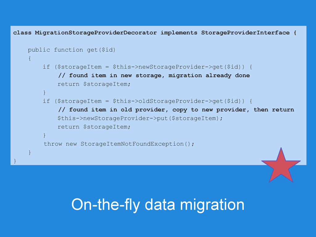 On-the-fly data migration class MigrationStorag...