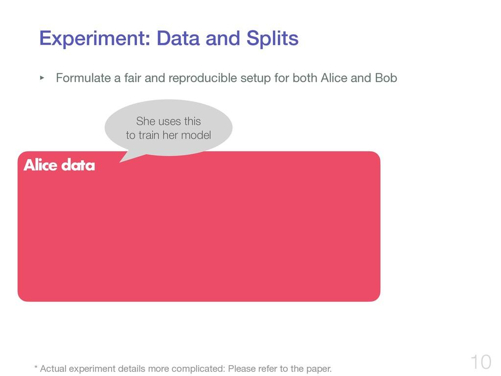 Experiment: Data and Splits ‣ Formulate a fair ...