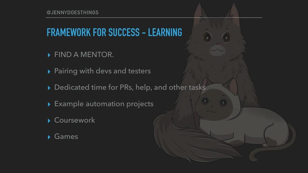 @JENNYDOESTHINGS FRAMEWORK FOR SUCCESS - LEARNI...
