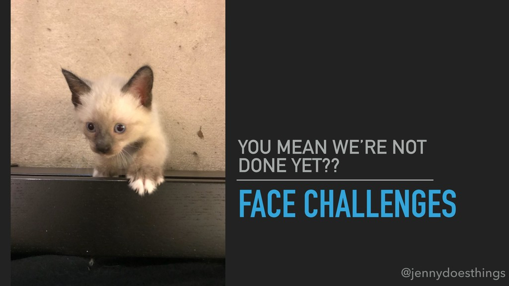 FACE CHALLENGES YOU MEAN WE'RE NOT DONE YET?? @...