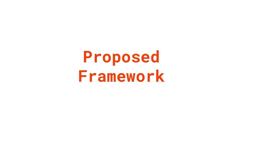 Proposed Framework