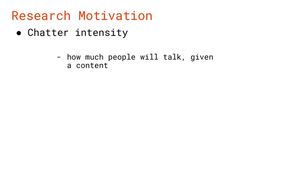 ● Chatter intensity Research Motivation - how m...