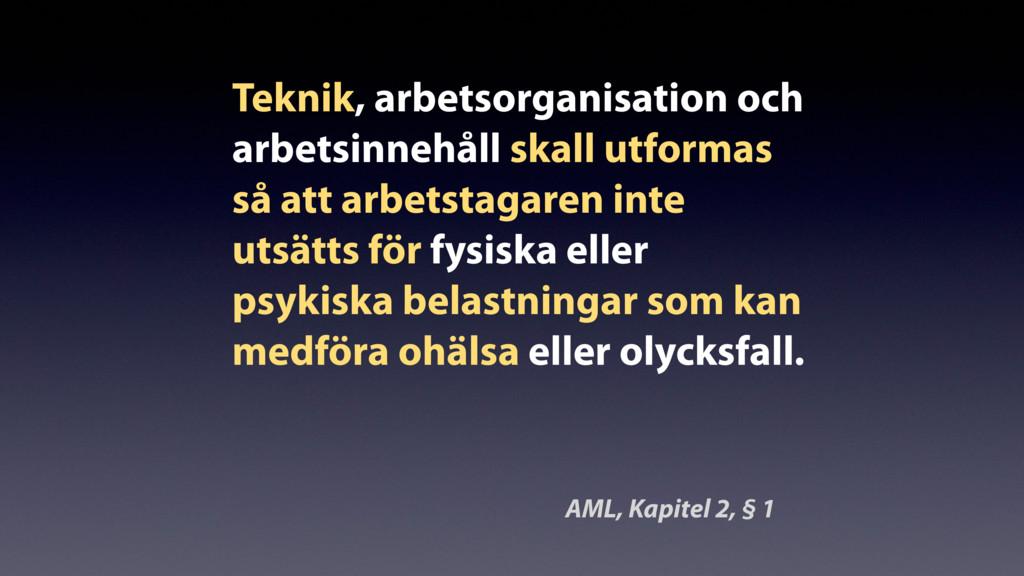 Teknik, arbetsorganisation och arbetsinnehåll s...