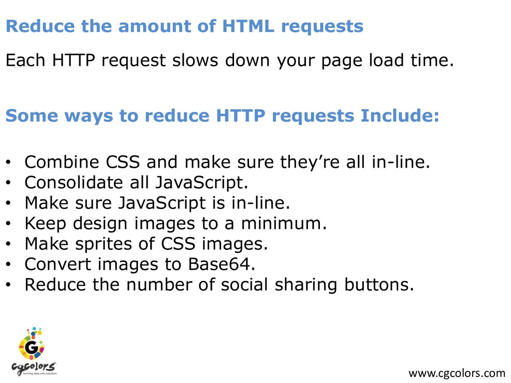 www.cgcolors.com Reduce the amount of HTML requ...