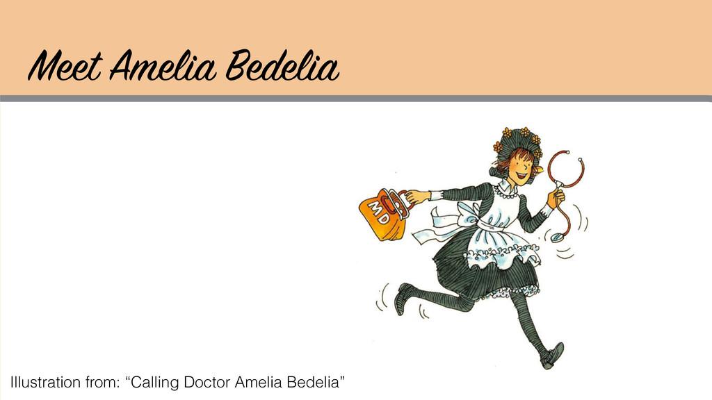 "Meet Amelia Bedelia Illustration from: ""Calling..."