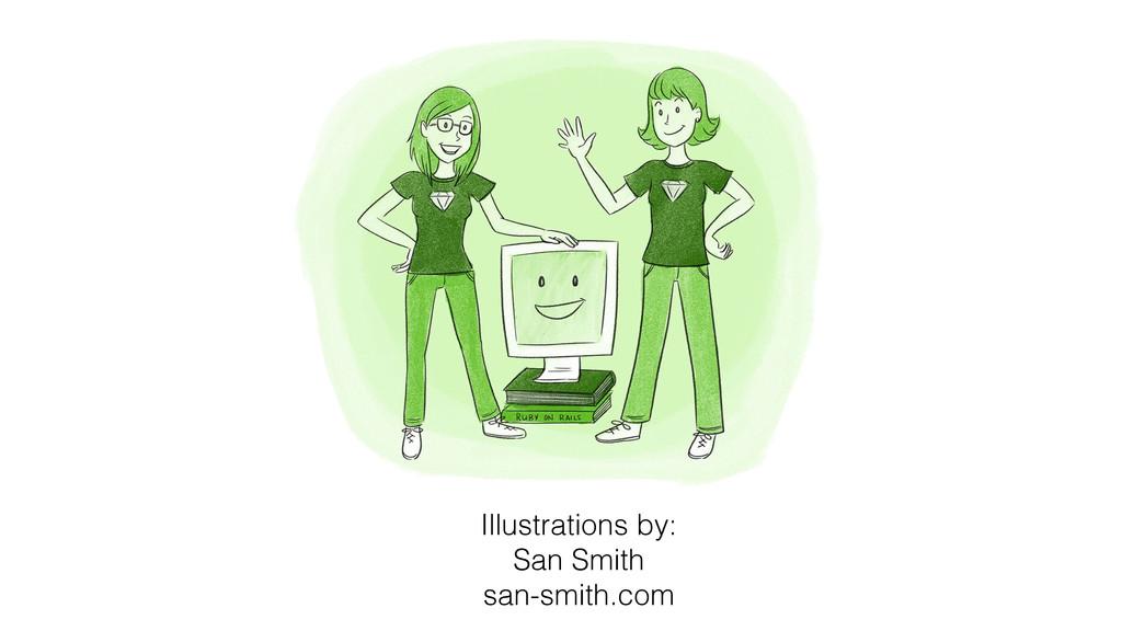 Illustrations by: San Smith san-smith.com