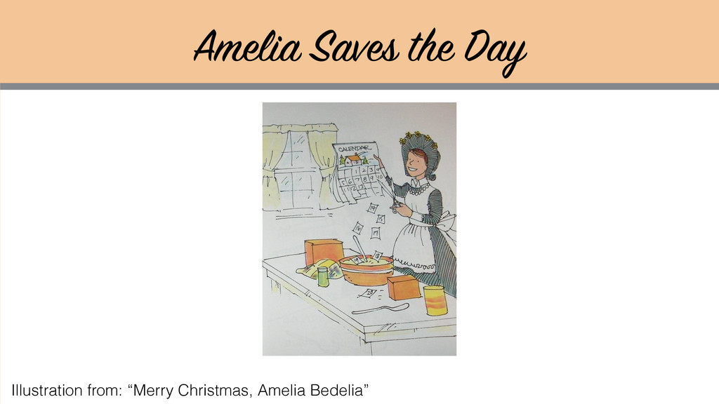 """Amelia Saves the Day Illustration from: """"Merry ..."""