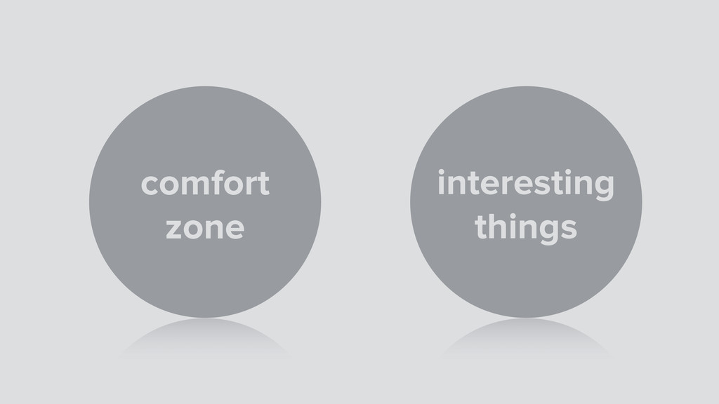 comfort zone interesting things