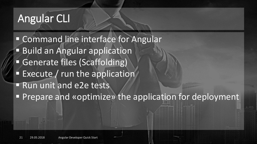 Angular CLI 29.05.2018 Angular Developer Quick ...
