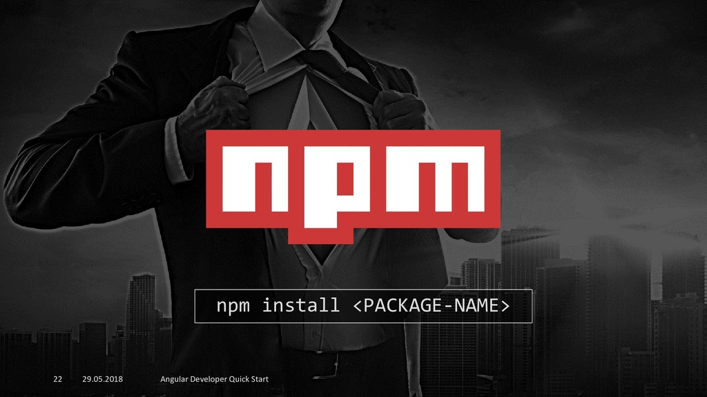 29.05.2018 Angular Developer Quick Start 22 npm...