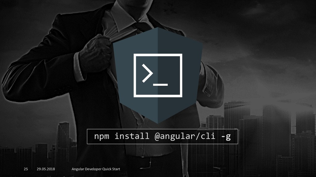 29.05.2018 Angular Developer Quick Start 25 npm...