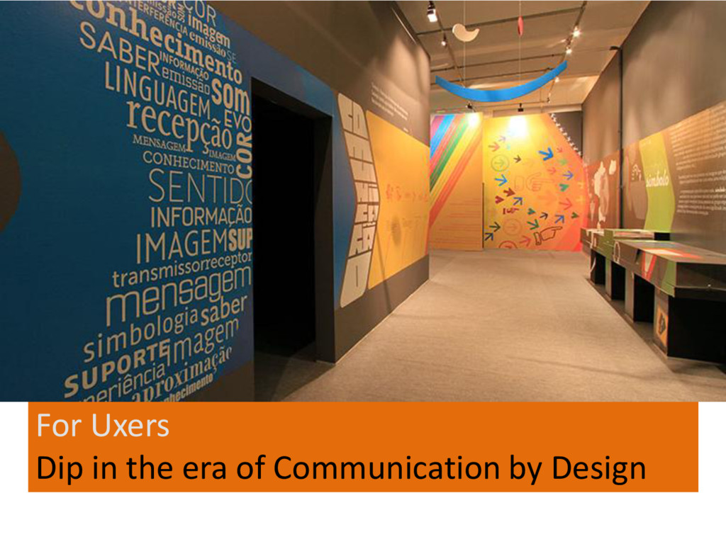 For Uxers Dip in the era of Communication by De...