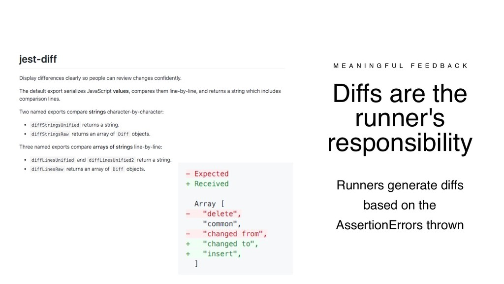 Diffs are the runner's responsibility M E A N I...