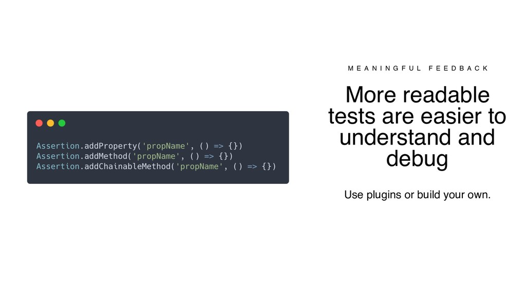 More readable tests are easier to understand an...
