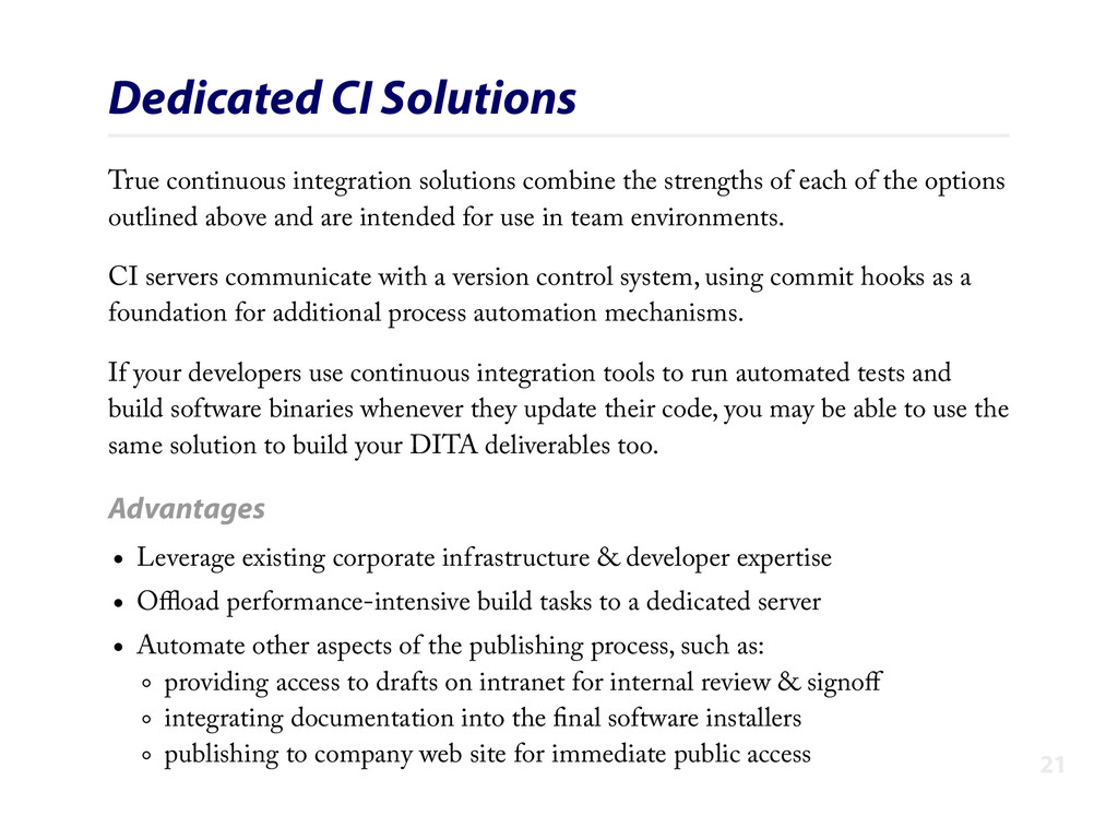 Dedicated CI Solutions True continuous integrat...