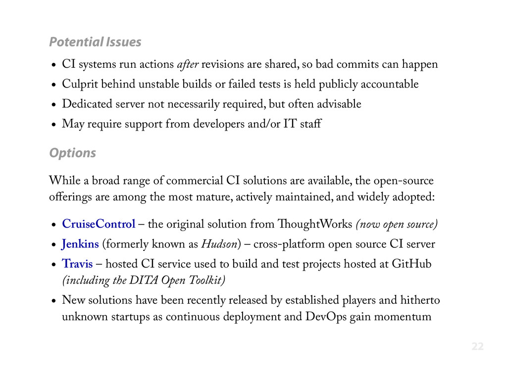 Potential Issues CI systems run actions after r...