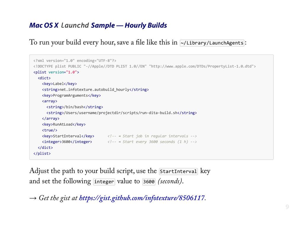 Mac OS X launchd Sample — Hourly Builds To run ...