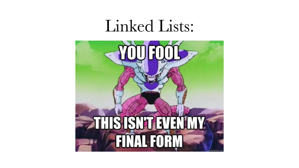Linked Lists: