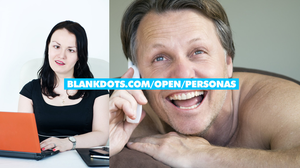 IMAGE FROM VIGET.COM BLANKDOTS.COM/OPEN/PERSONAS