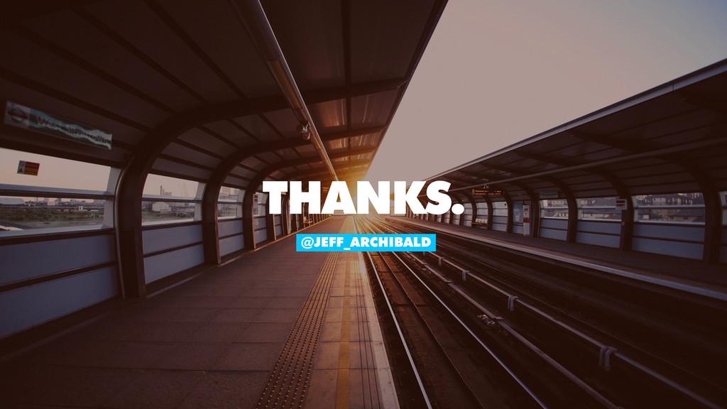 @JEFF_ARCHIBALD THANKS.
