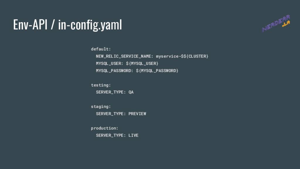 Env-API / in-config.yaml default: NEW_RELIC_SER...