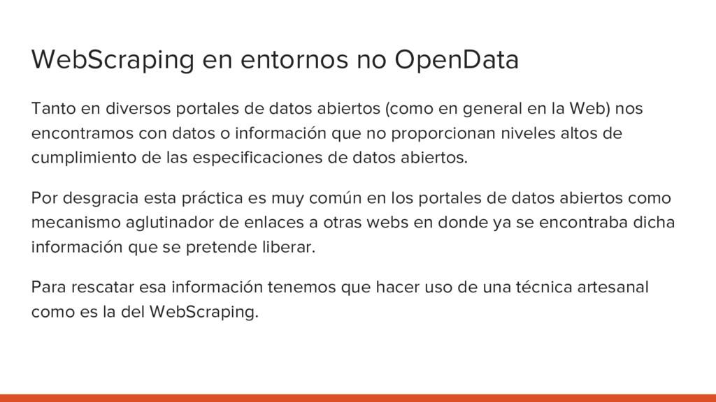 WebScraping en entornos no OpenData Tanto en di...
