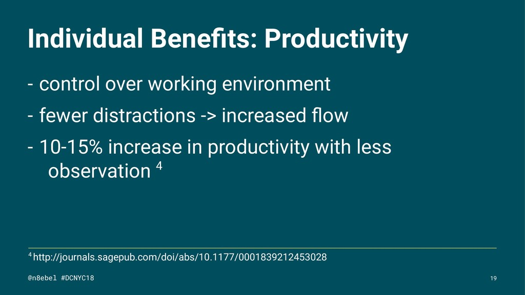 Individual Benefits: Productivity - control over...