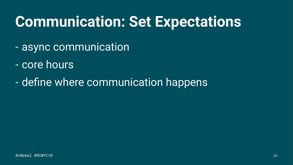 Communication: Set Expectations - async communi...