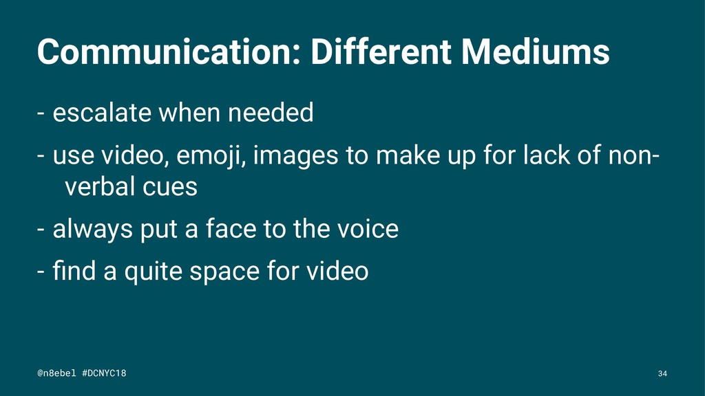 Communication: Different Mediums - escalate whe...