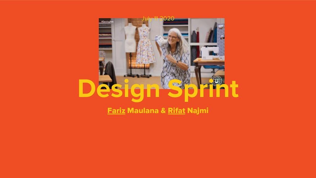 Design Sprint Fariz Maulana & Rifat Najmi July ...