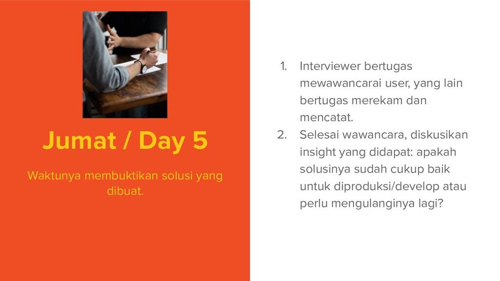 Jumat / Day 5 Waktunya membuktikan solusi yang ...