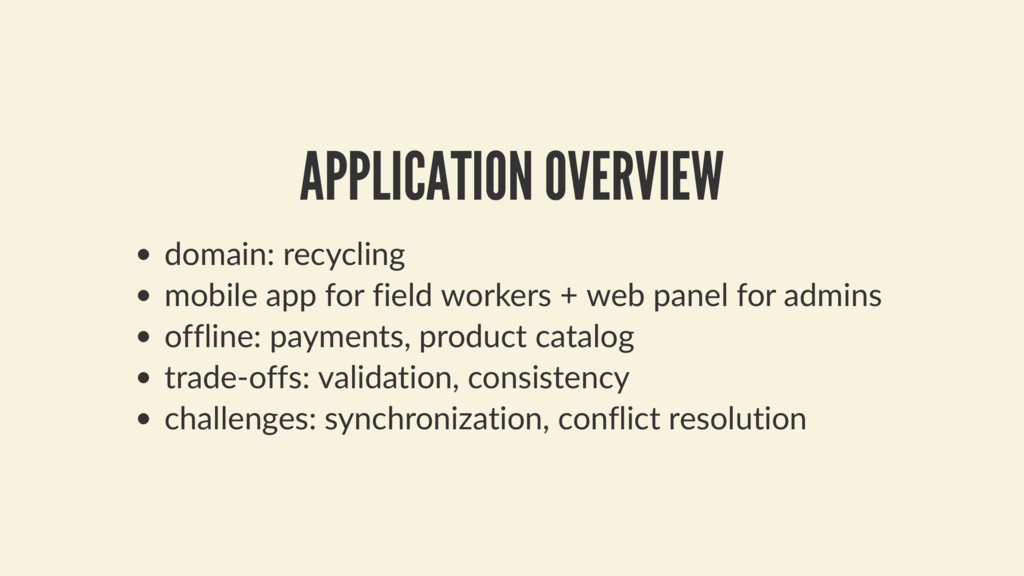 APPLICATION OVERVIEW domain: recycling mobile a...