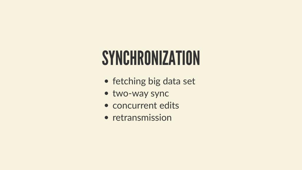 SYNCHRONIZATION fetching big data set two-way s...