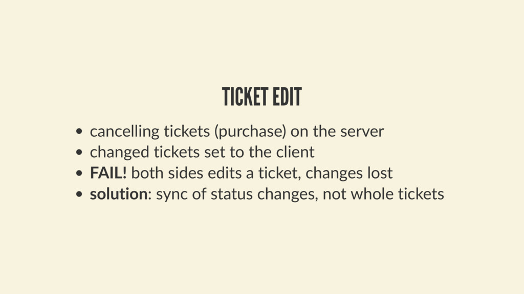 TICKET EDIT cancelling tickets (purchase) on th...