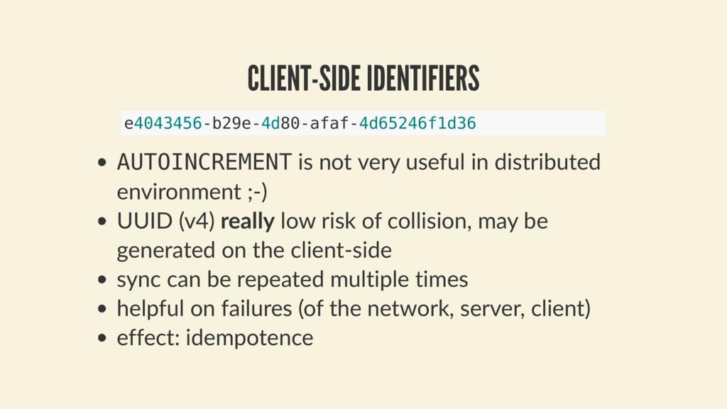 CLIENT-SIDE IDENTIFIERS AUTOINCREMENT is not ve...