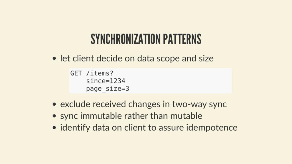 SYNCHRONIZATION PATTERNS let client decide on d...