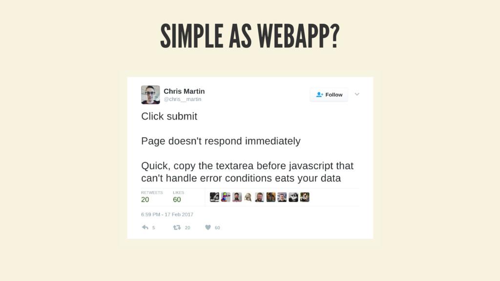 SIMPLE AS WEBAPP?