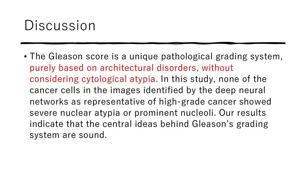 Discussion • The Gleason score is a unique path...