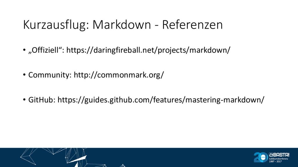 """Kurzausflug: Markdown - Referenzen • """"Offiziell..."""