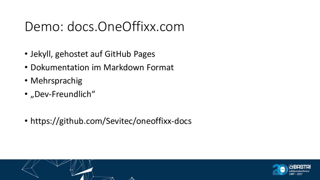 Demo: docs.OneOffixx.com • Jekyll, gehostet auf...