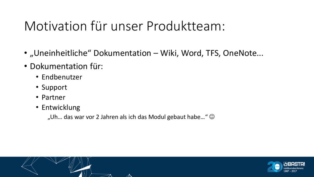 """Motivation für unser Produktteam: • """"Uneinheitl..."""