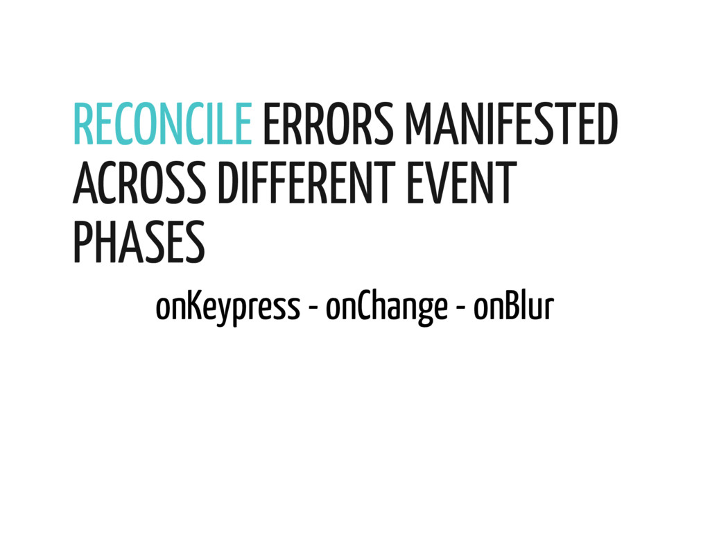 RECONCILE ERRORS MANIFESTED ACROSS DIFFERENT EV...