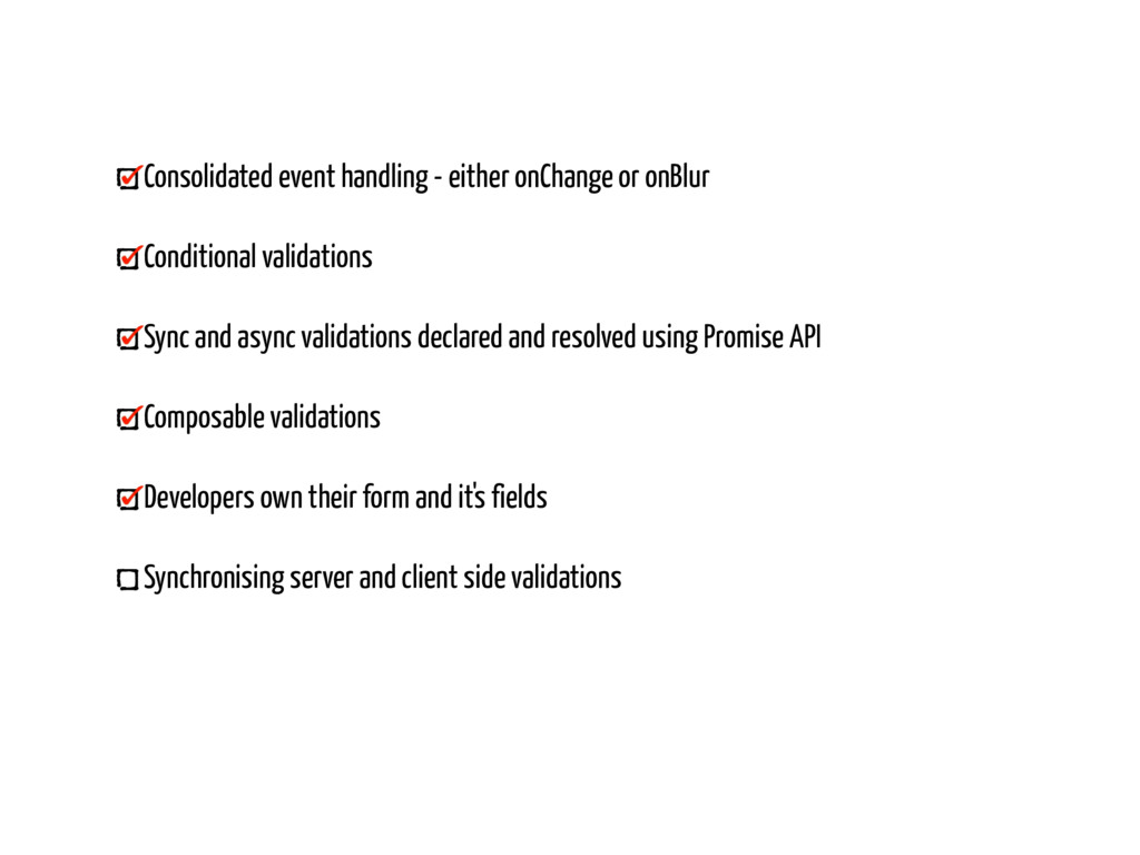 Consolidated event handling - either onChange o...